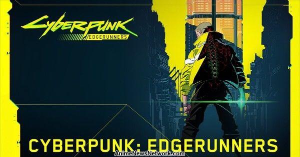 Trigger annuncia il debutto di Cyberpunk: Edgerunners Anime per Netflix nel 2022 – Notizie