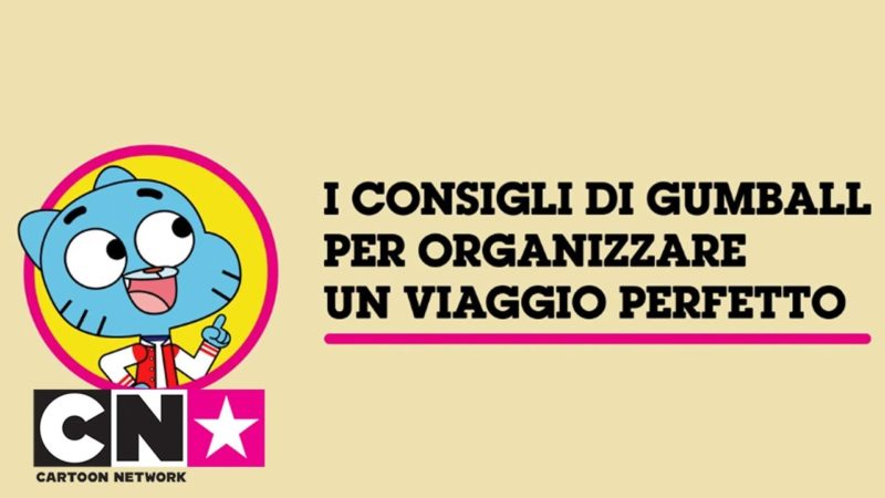 Gumballs tips för att organisera en perfekt resa Cartoon Network Italy