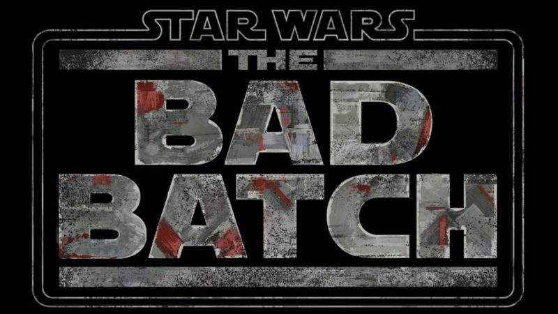 "La nuova serie animata di Lucasfilm ""Star Wars: The Bad Batch"" in arrivo su Disney +"