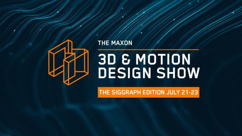 Maxon imposta la gamma All-Star per la vetrina virtuale SIGGRAPH