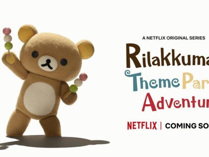 """Rilakkuma revine la Netflix în seria """"Aventura în parcul tematic"""""""