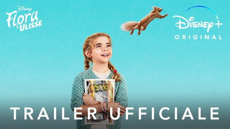 Flora & Ulisse – Film Originale in Streaming dal 19 Febbraio su Disney+