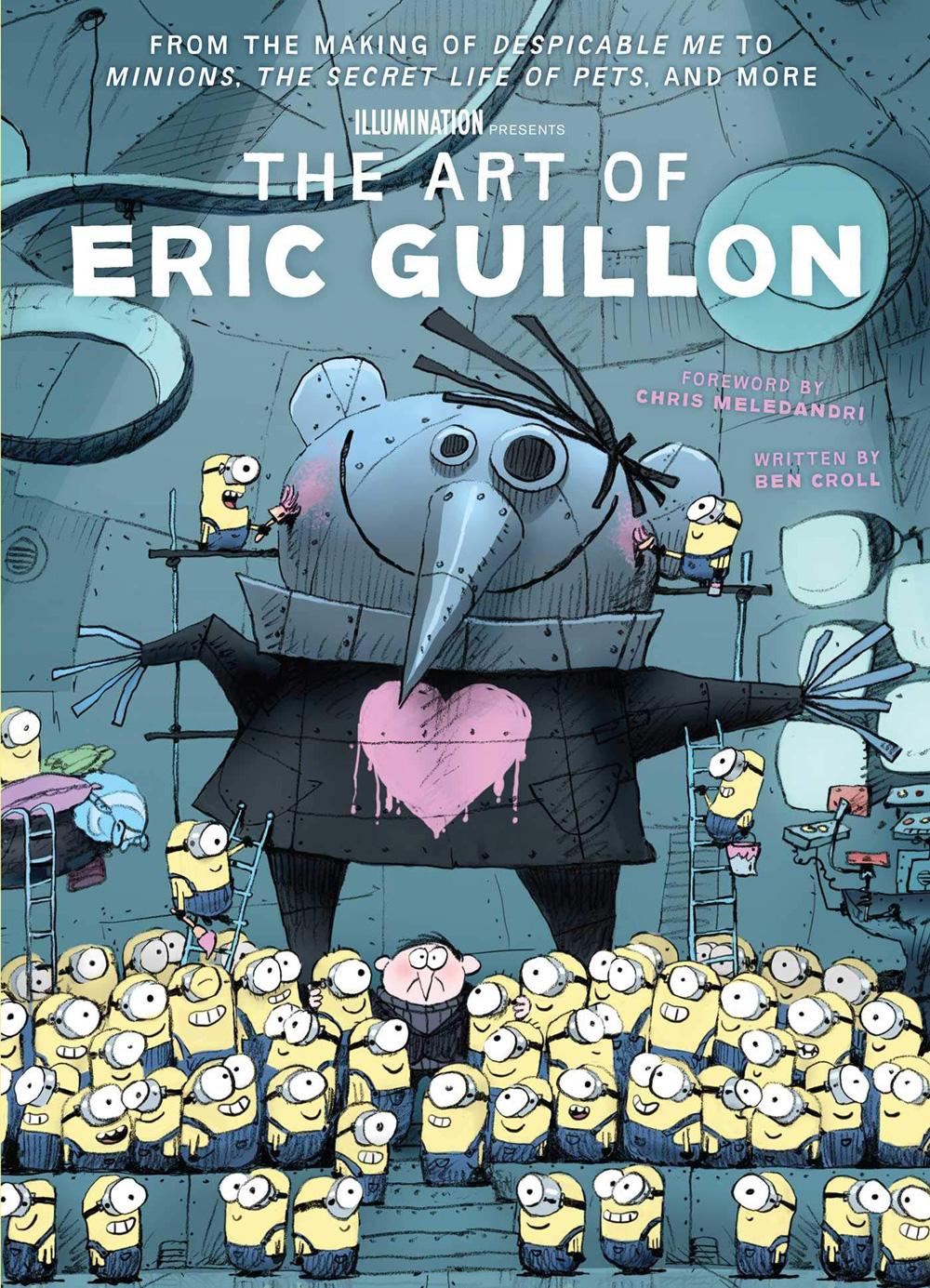 L'arte di Eric Guillon: dalla creazione di Cattivissimo me ai servitori, la vita segreta degli animali domestici e altro ancora