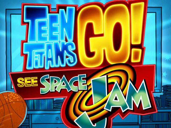 """Trailer: """"Teen Titans Go! Guarda i dribbling di Space Jam al fine settimana della festa del papà"""