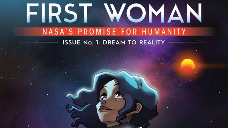 """Puoi leggere gratuitamente la graphic novel della NASA """"FIRST WOMAN"""" in inglese"""
