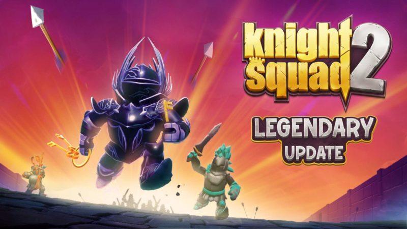 Ottieni oggi l'aggiornamento leggendario per Knight Squad 2